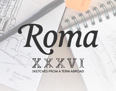 Roma XXXVI - Sketches from a Term Abroad
