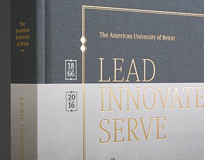 AUB 150 Visual History Book: Lead Innovate Serve