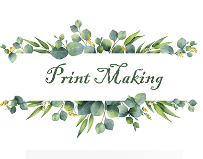 Print Making & Silk Screen