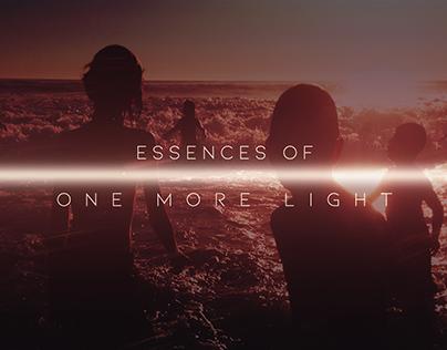 Essences of One More Light...