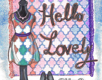 Hello Lovely - Fashion Illustration