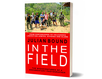 IN THE FIELD the memoirs of a documentary photographer