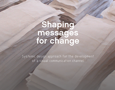 Shaping messages for change