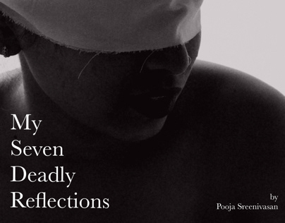 My seven deadly reflections - Conceptual Photoshoot
