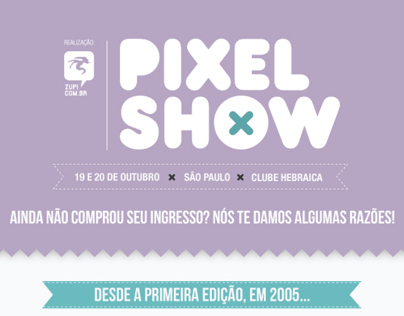 """Why should you go do Pixel Show?"", an infographic."