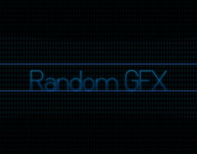 Random GFX. I make these when bored & nothin else to do