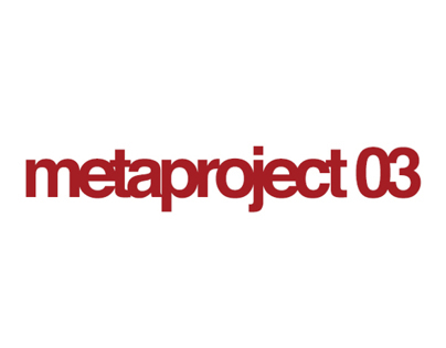 Metaproject 03