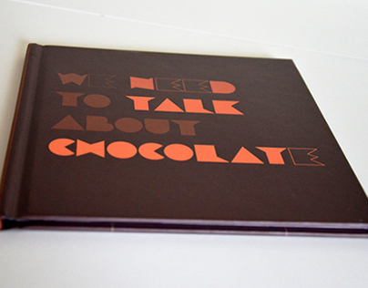 We Need to Talk About Chocolate