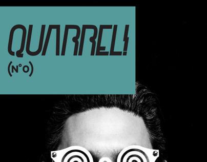 QUARREL #0