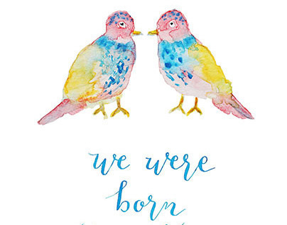 We Were Born Together -- Hand-drawn Calligraphy and Wat