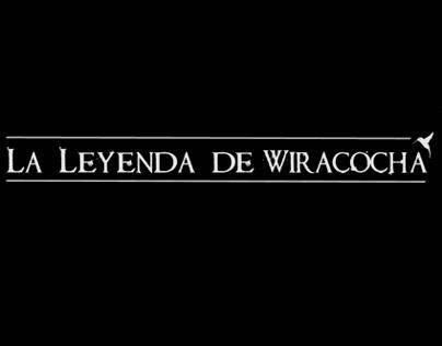 The Leyend of Wiracocha