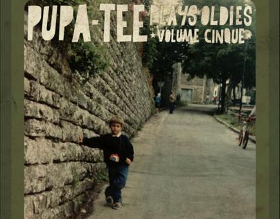 PUPA-TEE PLAYS OLDIES VOLUME CINQUE [Artwork]