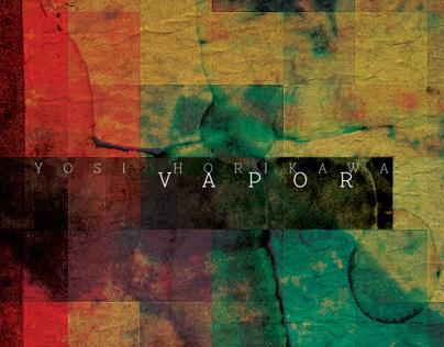 """Vapor"", Yosi Horikawa - CD/Single/Vinyl/EPs"