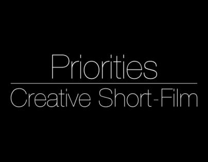 "Creative Short Film ""Priorities"""