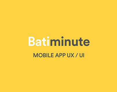 Batiminute ● startup ● MOBILE APP ● UX UI