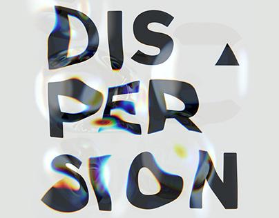 Dispersion / Poster design