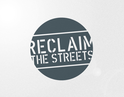 RECLAIM THE STREETS