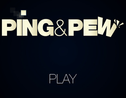 Video Game -  Ping and Pew