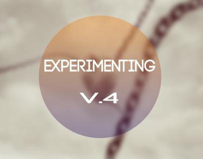 Experimenting V4