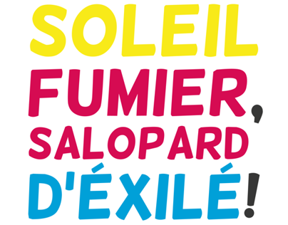 Soleil Fumier, Salopard d'éxilé