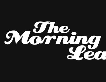 Morning Leak — Rise and Shine Promo