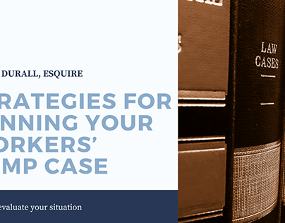 Strategies for Winning Your Workers' Comp Case