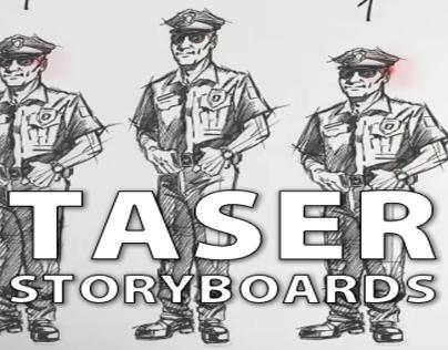 TASER storyboards