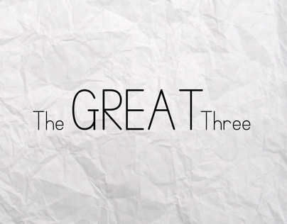 The Great Three