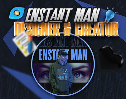 Enstant Man - Designer & Content Creator 💙