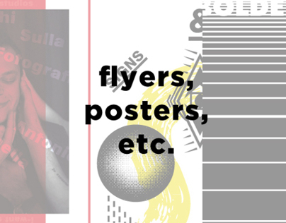 Flyers, posters, etc.