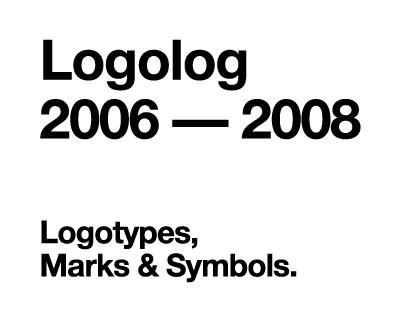 Logolog 2006 — 2008