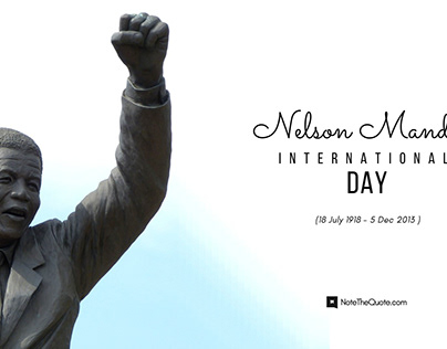 Nelson Mandela Day : Inspiring Quotes, Messages