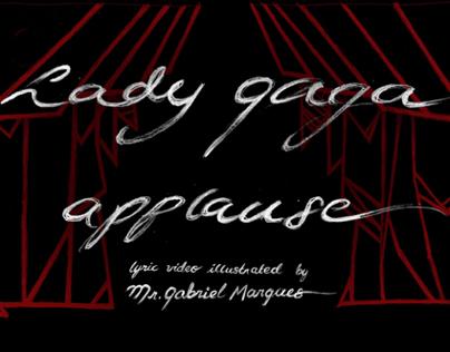 Lady Gaga´s Applause Illustrated Lyric Video br Mr.GM