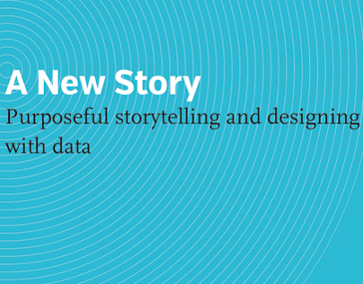 Purposeful Storytelling and Designing with Data