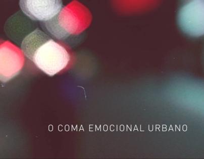 O Coma Emocional Urbano - Intervenções Urbanas