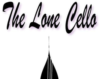 The Lone Cello.