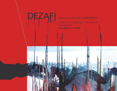 Dezafi. Theatral project from the book of Frankétienne