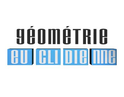 La géométrie euclidienne
