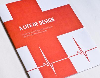 A Life of Design