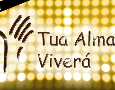 Campanha Tua Alma Viverá 2013