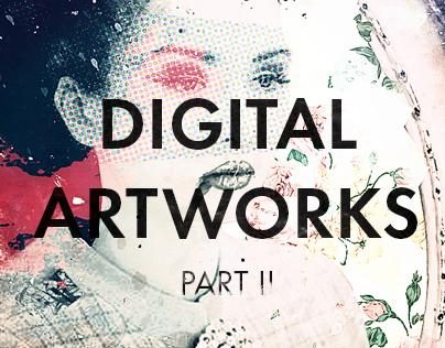 Digital Artworks Part II