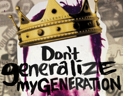 Don't Generalize My Generation