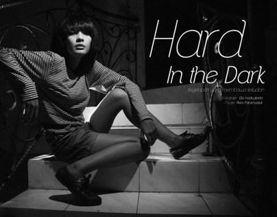 Hard In The Dark