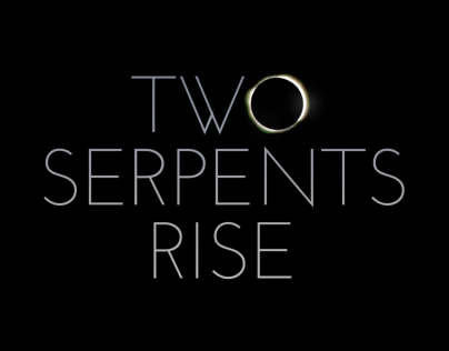 Two Serpents Rise