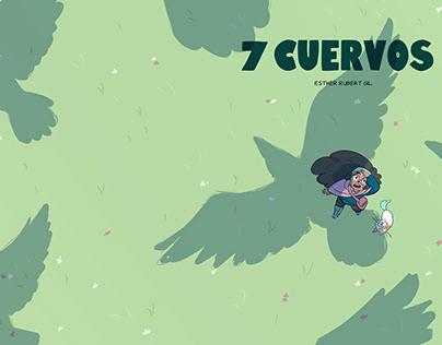 7 cuervos.