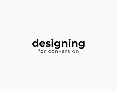 Designing for conversion