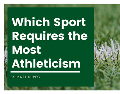Which Sport Requires the Most Athleticism