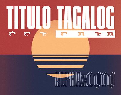 Titulo Tagalog — Alphabet x Baybayin Typeface