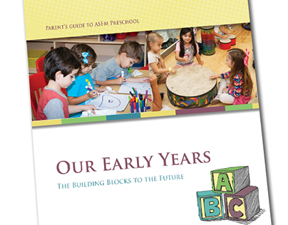 Our Early Years - Parents Guide to ASFM Preschool