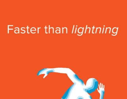 Faster than Lightning
